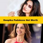 Deepika Padukone Net Worth is 900 Crore? Reality Check