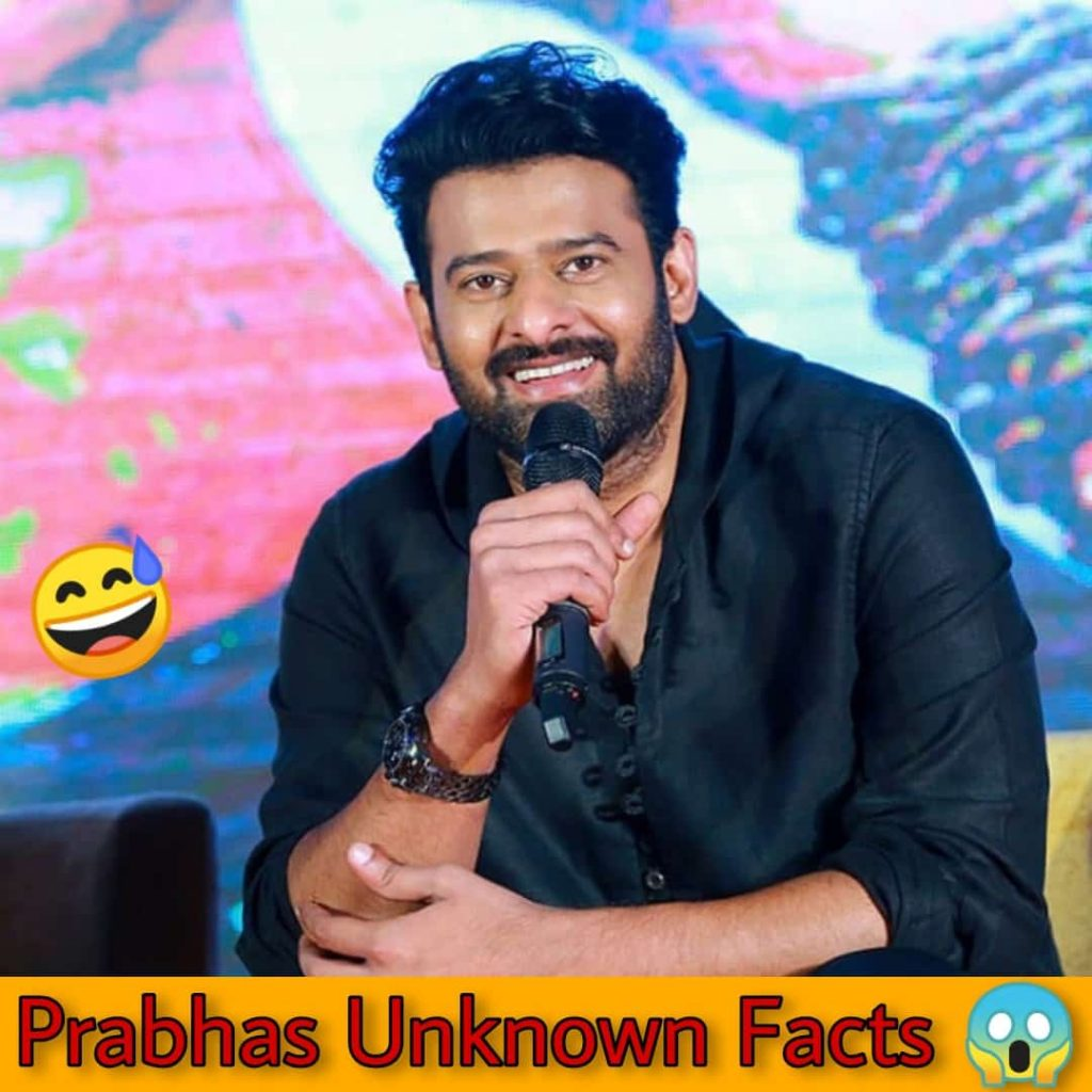 Prabhas unknown facts